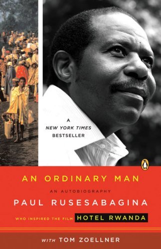 Paul Rusesabagina An Ordinary Man An Autobiography