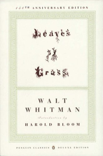 Walt Whitman Leaves Of Grass (1855) (penguin Classics Deluxe Edition) 0150 Edition;anniversary