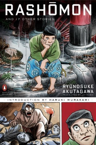 Ryunosuke Akutagawa Rashomon And Seventeen Other Stories Penguin Classic