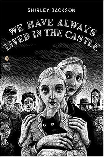 Shirley Jackson We Have Always Lived In The Castle Deluxe