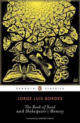 Jorge Luis Borges The Book Of Sand And Shakespeare's Memory