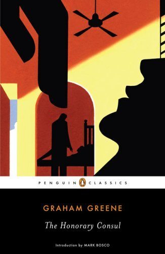 Graham Greene The Honorary Consul