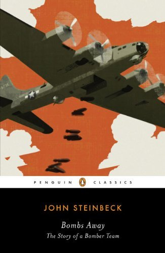 John Steinbeck Bombs Away The Story Of A Bomber Team