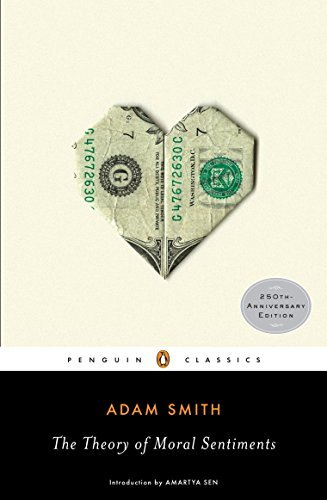 Adam Smith The Theory Of Moral Sentiments