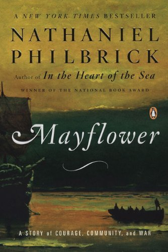 Nathaniel Philbrick Mayflower A Story Of Courage Community And War