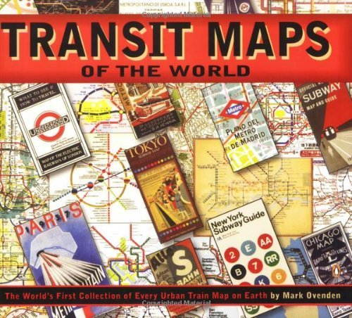 Mark Ovenden Transit Maps Of The World The World's First Collection Of Every Urban Train