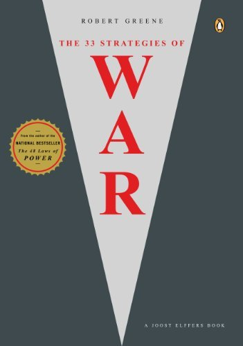 Robert Greene The 33 Strategies Of War