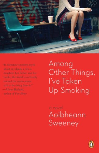 Aoibheann Sweeney Among Other Things I've Taken Up Smoking