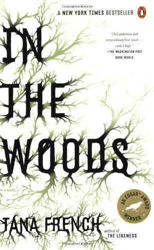 Tana French In The Woods