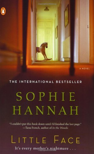 Sophie Hannah Little Face A Zailer And Waterhouse Mystery