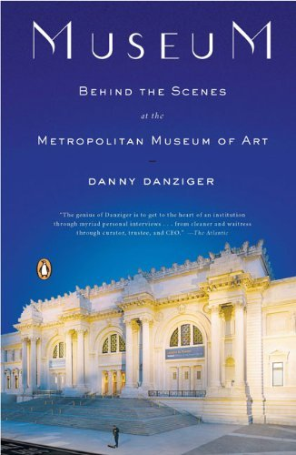 Danny Danziger Museum Behind The Scenes At The Metropolitan Museum Of A