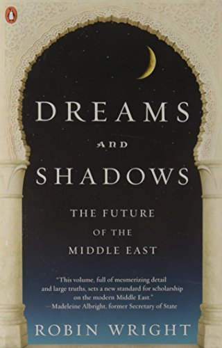 Robin Wright Dreams And Shadows The Future Of The Middle East