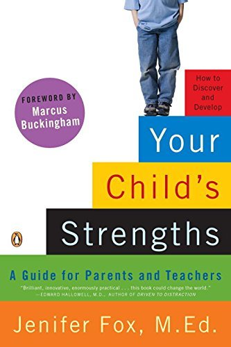 Jenifer Fox M. Ed Your Child's Strengths A Guide For Parents And Teachers