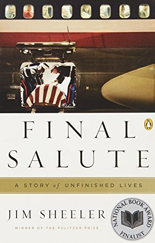 Jim Sheeler Final Salute A Story Of Unfinished Lives