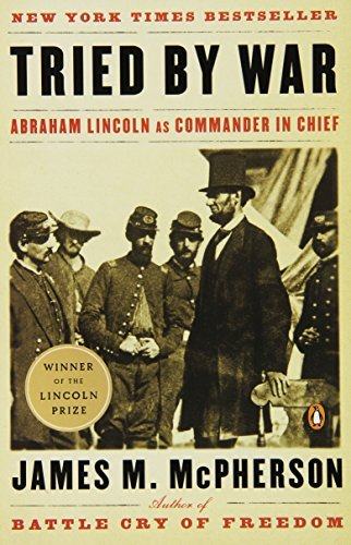 James M. Mcpherson Tried By War Abraham Lincoln As Commander In Chief