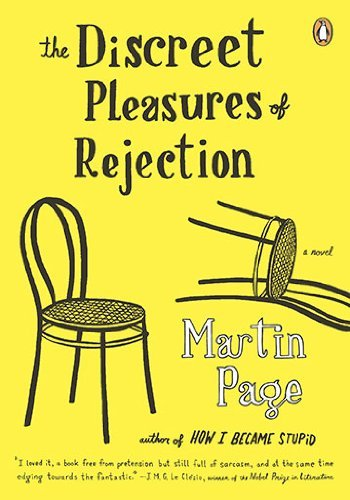 Martin Page The Discreet Pleasures Of Rejection