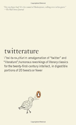 Alexander Aciman Twitterature The World's Greatest Books In Twenty Tweets Or Le
