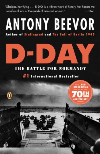 Antony Beevor D Day The Battle For Normandy