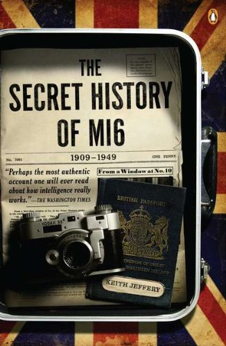 Keith Jeffery The Secret History Of Mi6 1909 1949