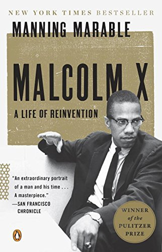 Manning Marable Malcolm X A Life Of Reinvention