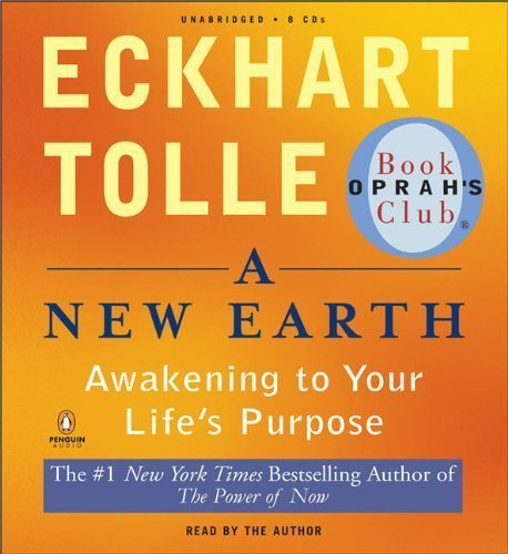 Eckhart Tolle A New Earth Awakening To Your Life's Purpose (opr