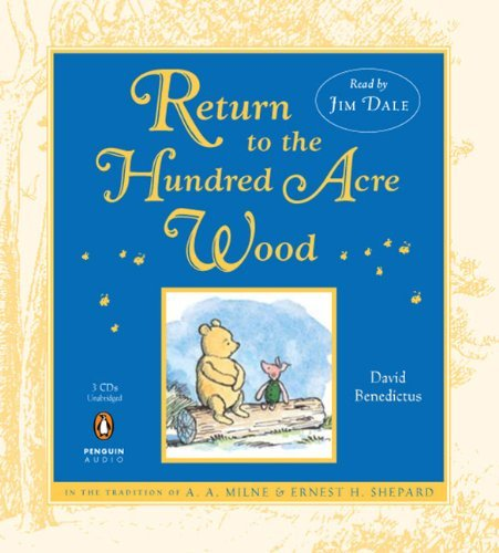 David Benedictus Return To The Hundred Acre Wood