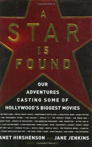 Janet Hirshenson A Star Is Found Our Adventures Casting Some Of Hollywood's Bigges