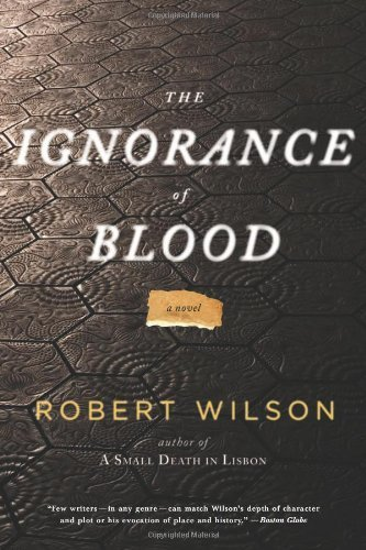 Robert Wilson Ignorance Of Blood The