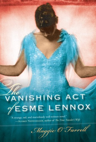 Maggie O'farrell Vanishing Act Of Esme Lennox The