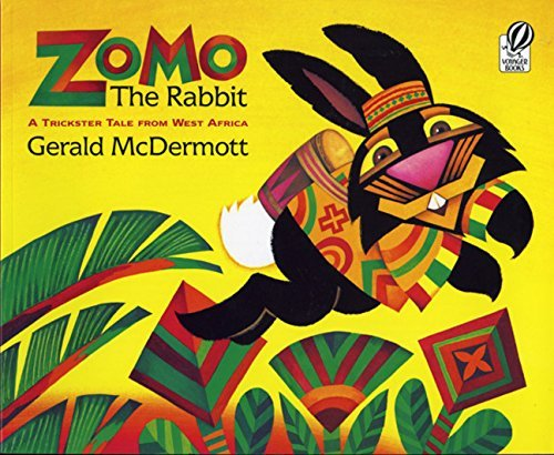 Gerald Mcdermott Zomo The Rabbit A Trickster Tale From West Africa