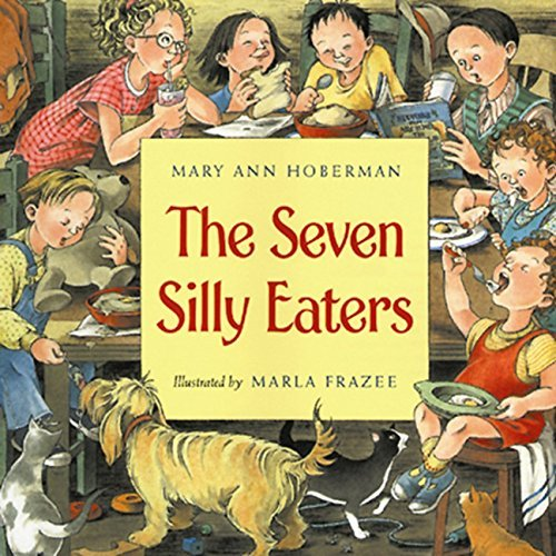 Mary Ann Hoberman The Seven Silly Eaters