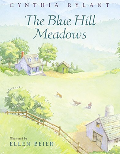 Cynthia Rylant The Blue Hill Meadows