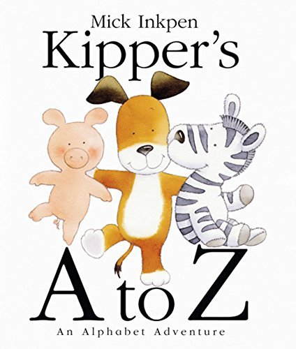 Mick Inkpen Kipper's A To Z