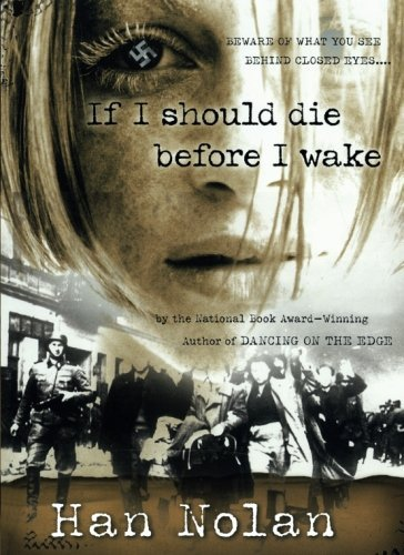 Han Nolan If I Should Die Before I Wake