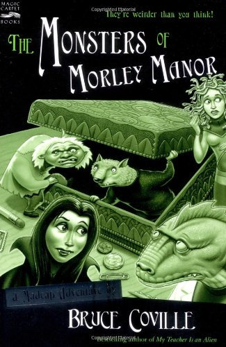 Bruce Coville The Monsters Of Morley Manor