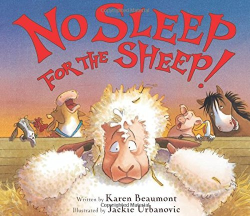 Karen Beaumont No Sleep For The Sheep!