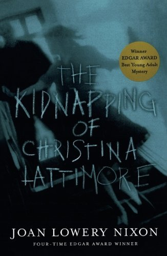 Joan Lowery Nixon The Kidnapping Of Christina Lattimore