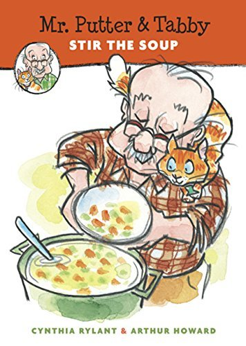 Cynthia Rylant Mr. Putter & Tabby Stir The Soup