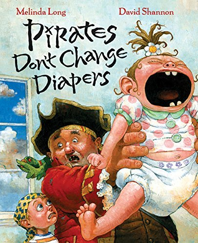 Melinda Long Pirates Don't Change Diapers