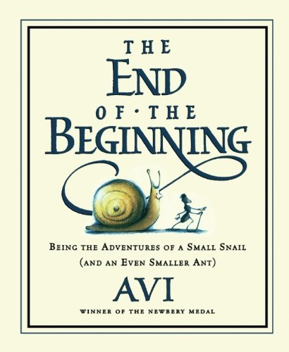 Avi The End Of The Beginning Being The Adventures Of A Small Snail (and An Eve