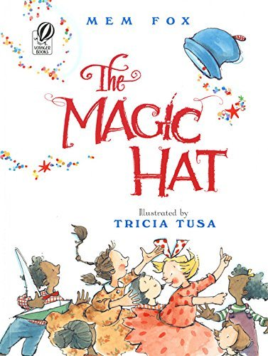Mem Fox The Magic Hat