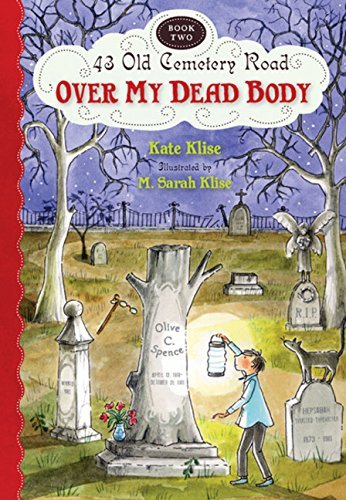 Kate Klise Over My Dead Body