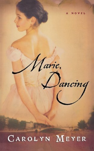 Carolyn Meyer Marie Dancing