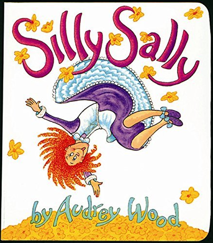 Audrey Wood Silly Sally Lap Sized Board Book