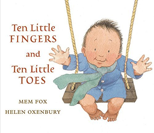 Mem Fox Ten Little Fingers And Ten Little Toes
