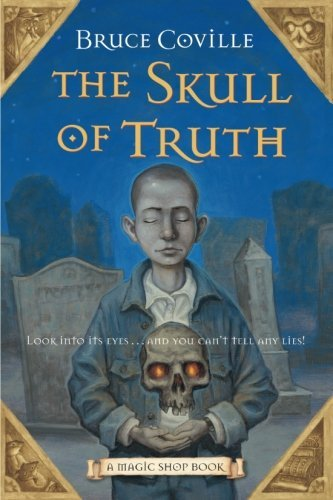 Bruce Coville The Skull Of Truth