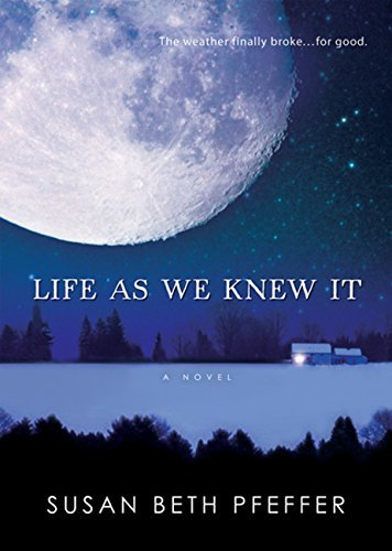 Susan Beth Pfeffer Life As We Knew It