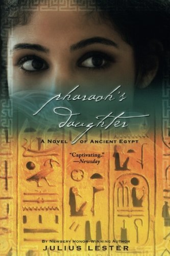 Julius Lester Pharaoh's Daughter A Novel Of Ancient Egypt