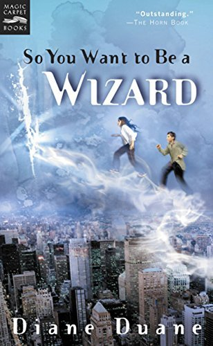 Diane Duane So You Want To Be A Wizard