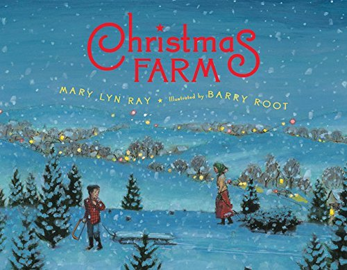 Mary Lyn Ray Christmas Farm